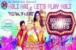 Bollywood Nights Holi Hai