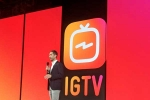 Instagram Launches Long Video App IGTV in Challenge to YouTube